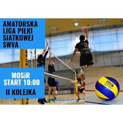 Amatorska Liga Siatkówki SWVA - II Kolejka - MOSiR STW